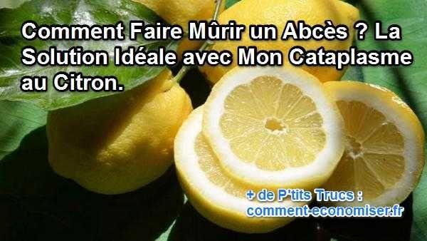 Le truc pour vous débarrasser plus rapidement de votre abcès est de le faire mûrir avec du citron. Oui ça peut paraître bizarre... mais regardez. Découvrez l'astuce ici : http://www.comment-economiser.fr/cataplasme-citron-abces.html?utm_content=buffer369d1&utm_medium=social&utm_source=pinterest.com&utm_campaign=buffer