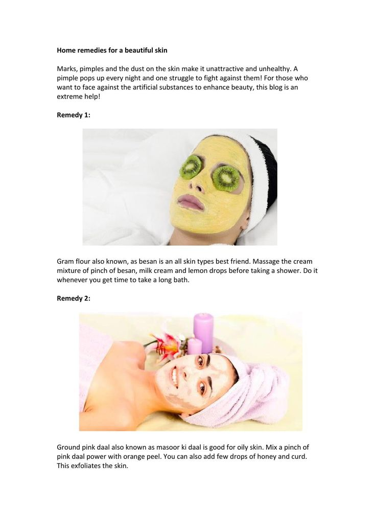 1 home remedies for a beautiful skin (1)  Marks, pimples and the dust on the skin make it unattractive and unhealthy. A pimple pops up every night and one struggle to fight against them! For those who want to face against the artificial substances to enhance beauty, this blog is an extreme help!