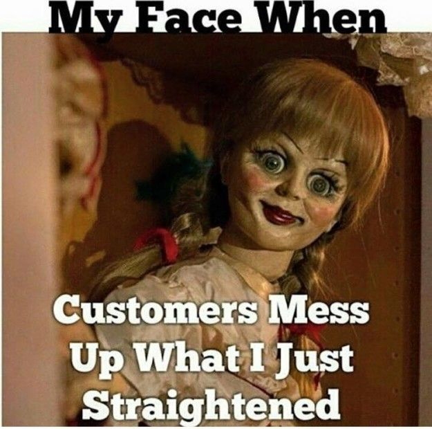 LOSING YOUR MIND:   28 Pictures That Will Make Retail Workers Laugh Harder Than They Should