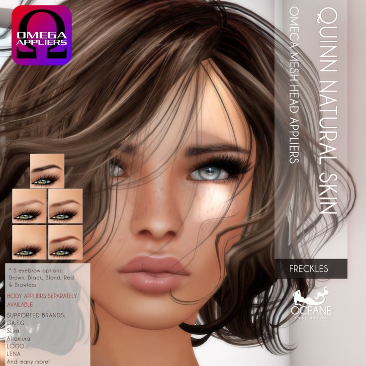 Mesh Head: LOGO CHLOE, but my Quinn also matches GA.EG, SLink, Altamura and many more with OMEGA. Body and make-up appliers separately available!
