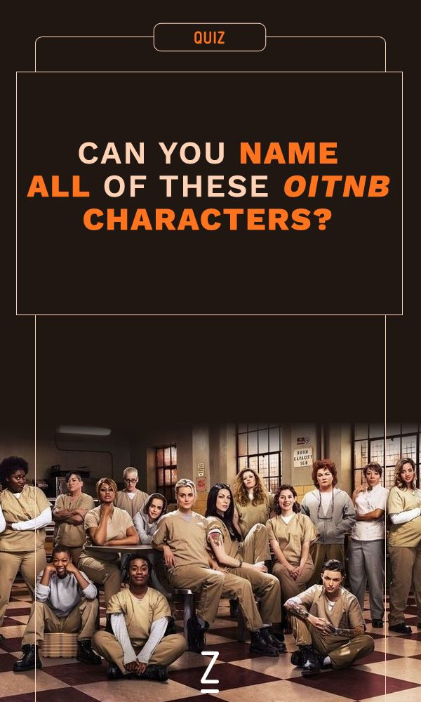 Can You Name All of These 'OITNB' Characters?
