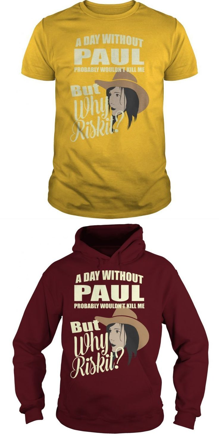 A Day Without Paul Probably Would Not Kill Me But Why Risk It #paul #en #shark #t-shirt #paul #mccartney #t #shirt #cannon #paul #smith #zebra #print #t #shirt #paul #walker #t #shirt #one #last #ride