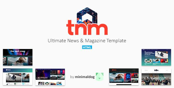 The Next Mag - Ultimate News & Magazine Template . The Next Mag is an indispensable news & magazine template with a clean, modern design suitable for everyone who wants to share their stories about today's ever-changing technology, the latest breaking news or the hottest