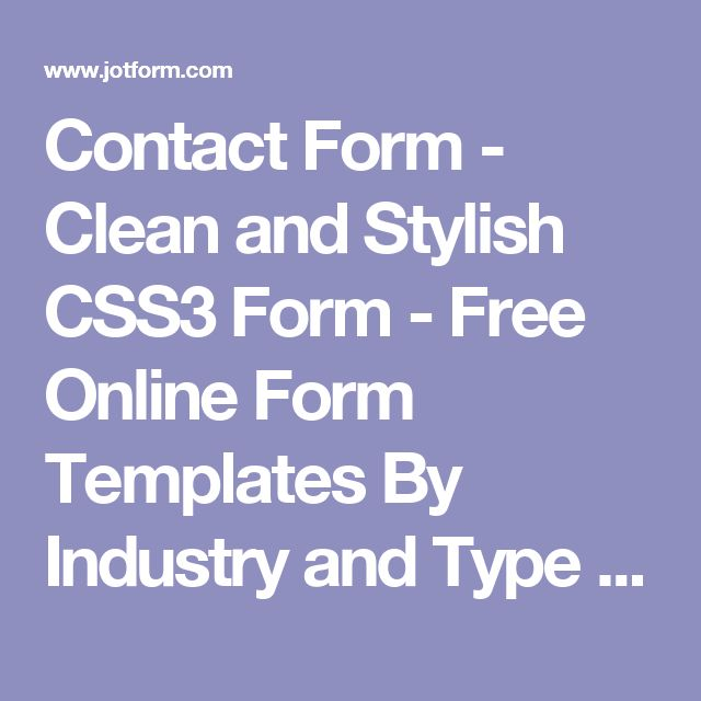 Contact Form - Clean and Stylish CSS3 Form - Free Online Form Templates By Industry and Type | JotForm