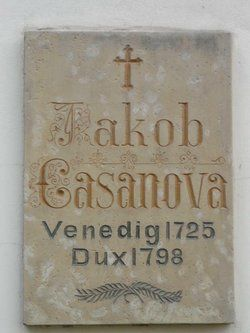 "Grave Marker- Giacomo Casanova, Italian adventurer/writer/librarian and womanizer. When Casanova died his last words are said to have been ""I have lived as a philosopher and I die as a Christian"". Casanova was buried at Dux, but the exact place of his grave was forgotten over the years and remains unknown today."