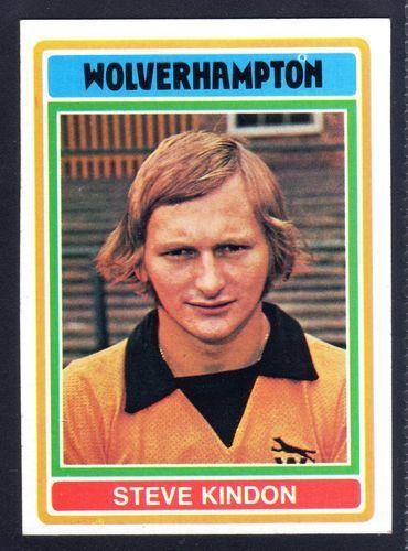 TOPPS FOOTBALLERS-BLUE-1976-STEVE KINDON-WOLVERHAMPTON WANDERERS No.187