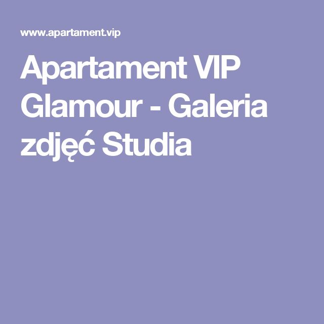 Apartament VIP Glamour - Galeria zdjęć Studia