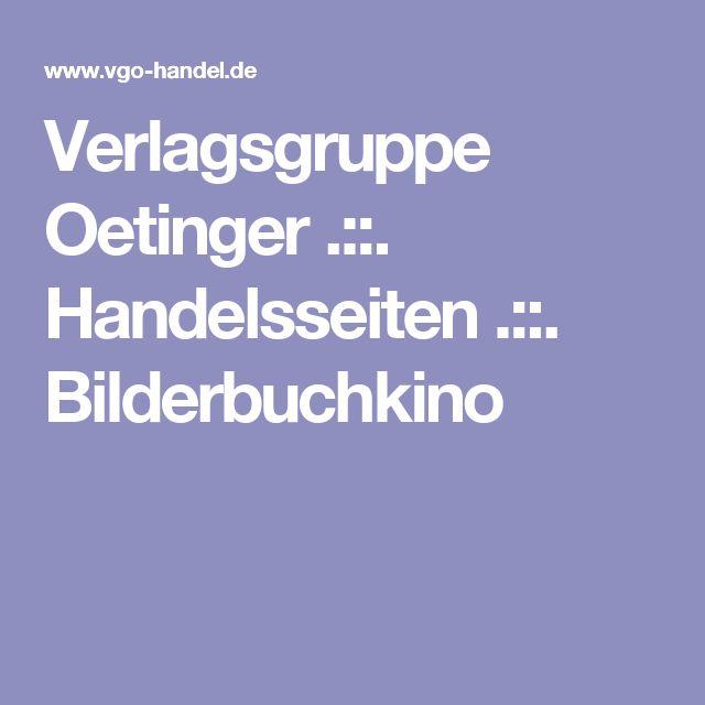 Verlagsgruppe Oetinger .::. Handelsseiten .::. Bilderbuchkino