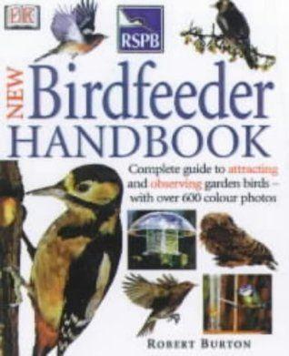 Royal Society for the Protection of Birds New Bird Feeder's Handbook (RSPB) - Căutare Google
