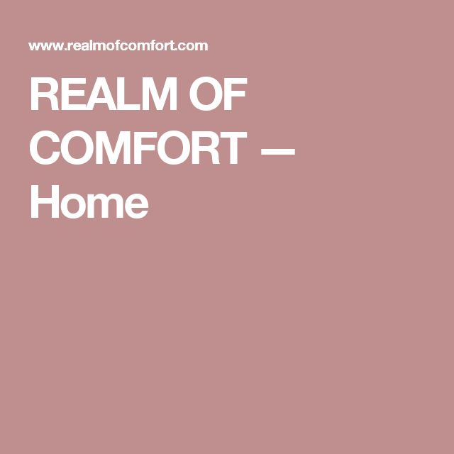 REALM OF COMFORT — Home