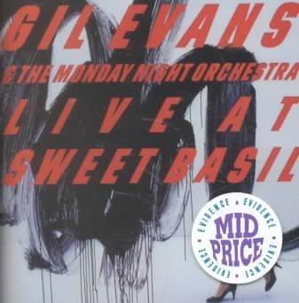 Gil Evans - Gil Evans: Live at Sweet Basil: Vol. 1
