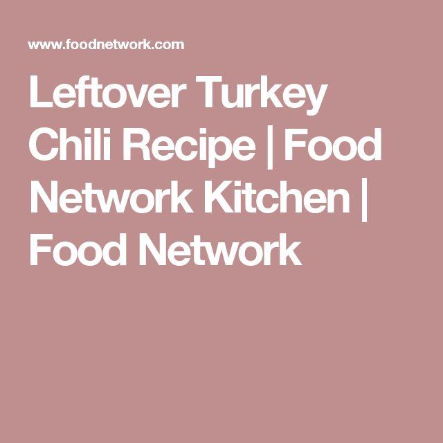 Leftover Turkey Chili Recipe | Food Network Kitchen | Food Network