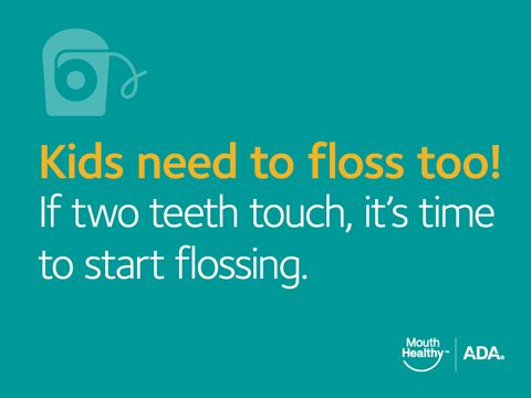 kids need to floss too How to Take Care of Your Baby's Teeth - American Dental Association