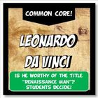 """This activity is student centered, fun and Common Core! First, students read a brief history about this most celebrated man of Renaissance. Then, they analyze his accomplishments and decide if he is deserving of his """"Renaissance Man"""" polymath, historian given title."""