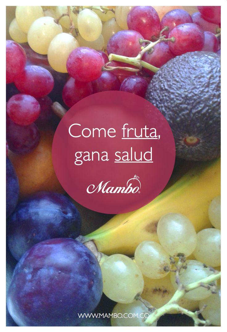 COME FRUTA, GANA SALUD. Frutas y verduras Mambo. Cartagena de Indias www.mambo.com.co