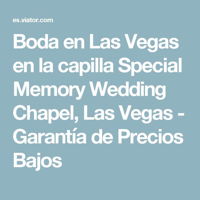Boda en Las Vegas en la capilla Special Memory Wedding Chapel, Las Vegas - Garantía de Precios Bajos