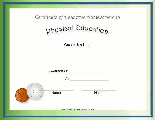 Gym teachers and P.E. majors will enjoy this free, printable certificate of academic achievement for physical education that is decorated with a baseball and a basketball. Free to download and print