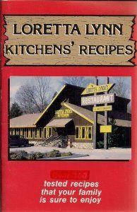 Loretta Lynn And Children   Loretta Lynn Kitchens' Recipes (recipes your family is sure to enjoy ...