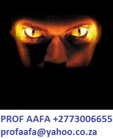 AFRICAN POWERFUL GENIES, JINNS or DJINNS ,+27730066655  Genie Invocation Spells or Jinn Invocation formulas Djinns.  Jinns, Genies are also living beings but they are made of fire. Genie or Jinns can be conquered by human beings by special invocations and if the invocation is done properly then after the completion of the Invocation it is possible to conquer the genie of jinns.  .profaafa@yahoo.co.za , www.profaafa.webs.com  ,+27730066655 PROF AAFA THE GREAT.