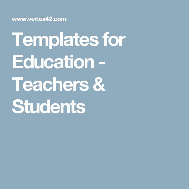 Templates for Education - Teachers & Students