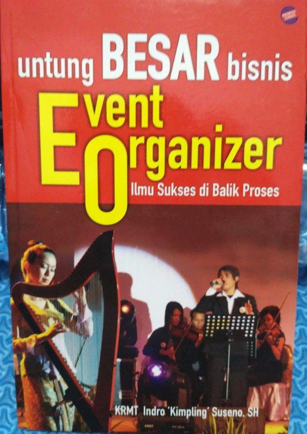 Panduan untuk untung besar bisnis Event Organizer