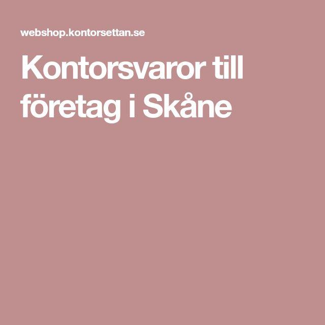Kontorsvaror till företag i Skåne