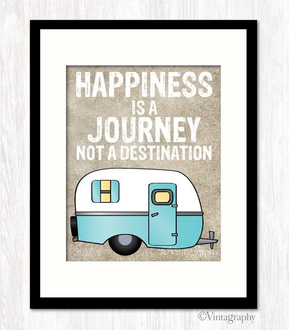 HAPPINESS Is a JOURNEY Not a DESTINATION, Typographic Poster, Quote Print, Camper Decor, Home Decor, Choose Your Colors