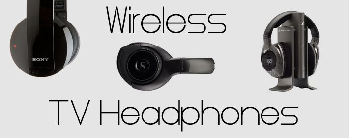 Wireless Headphones for my TV