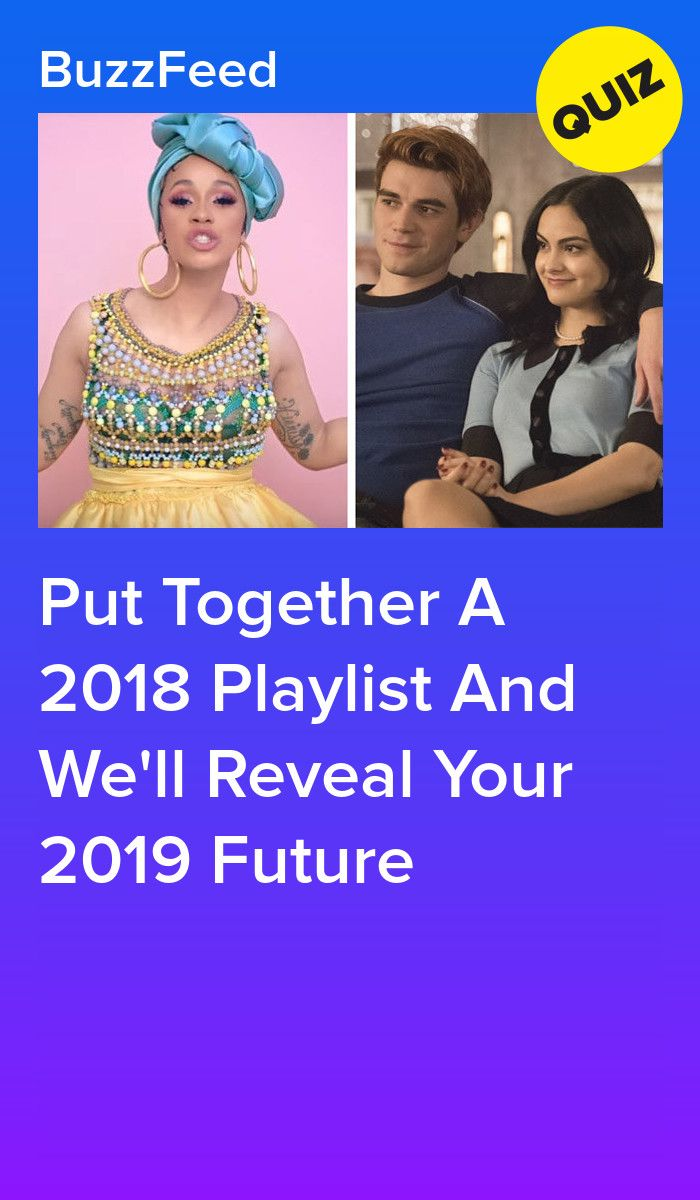 Put Together A 2018 Playlist And We'll Reveal Your 2019 Future