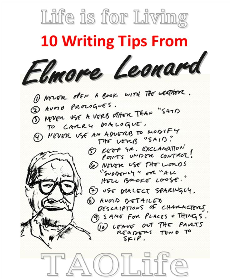 10 Writing And Blogging Tips From Elmore Leonard Taolife