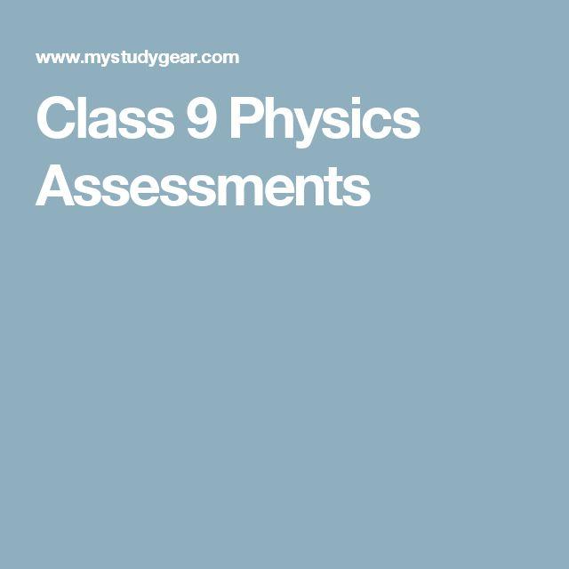 Class 9 Physics Assessments