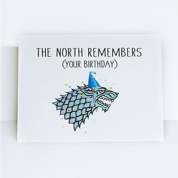 "Game of Thrones // Starks // The North // Jon Snow // Wolves //  The North Remembers Your Birthday Card // Game of Thrones Birthday Card  Size 4x6 Includes white envelope  Free custom message inside.. leave message in ""note to seller"" section  The Game of Thrones"