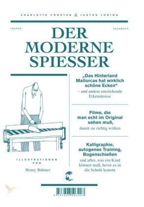 Der moderne Spießer Der moderne Spießer