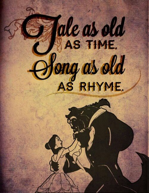 Tale As Old as Time Beauty and the Beast...favorite movie ever!!!!