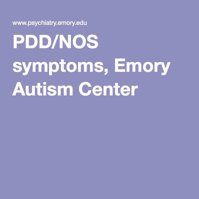 PDD/NOS symptoms, Emory Autism Center