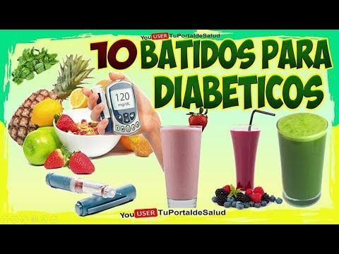 10 licuados Efectivos para la Diabetes | Batidos de Proteína para la Diabetes - YouTube