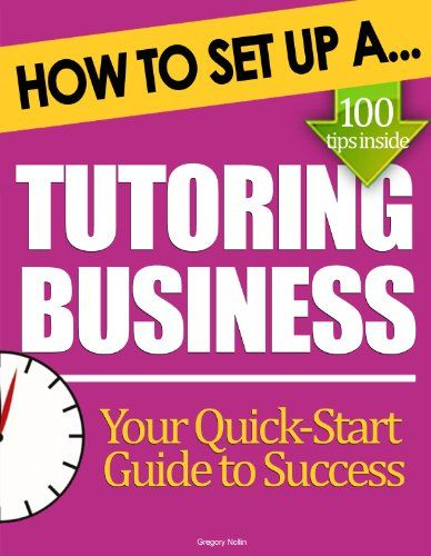 How to Set Up a Tutoring Business: Start Up Tips to Boost Your Tutoring Business Success