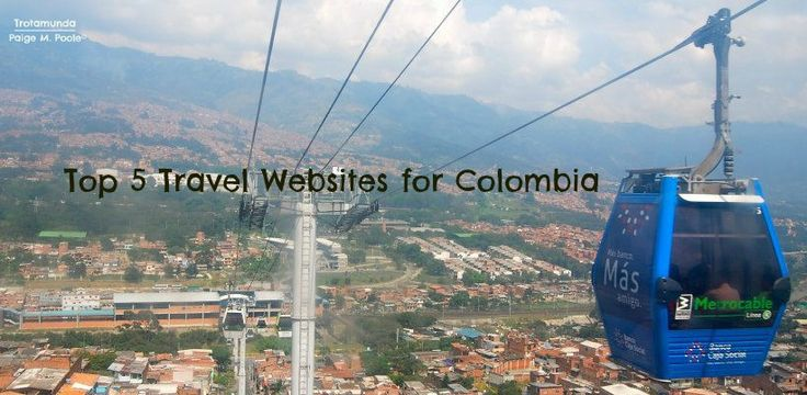 Top 5 Travel Websites for Colombia  http://trotamunda.wordpress.com/2013/10/01/top-5-travel-websites-for-colombia/