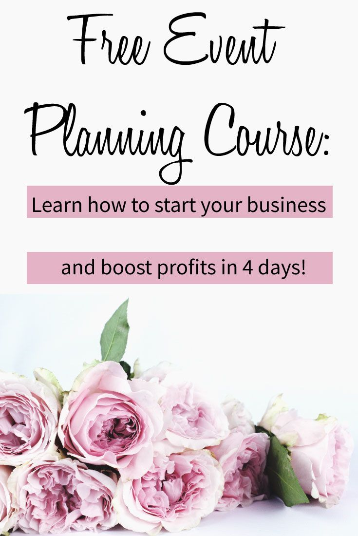 Learn how to be an event planner with our free 4 day course! If you're looking to start an event planning business, this free course is perfect for you.