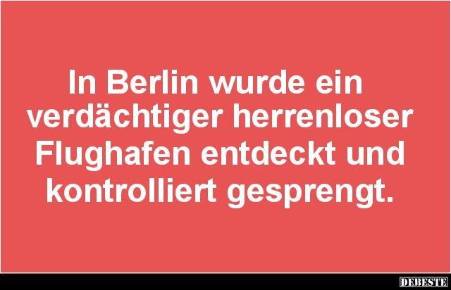 In Berlin wurde ein verdächtiger herrenloser Flughafen..