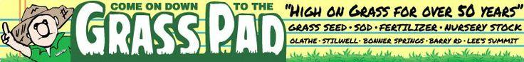Grass Pad sells grass seed, sod, fertilzer, trees and shrubs in Kansas City.
