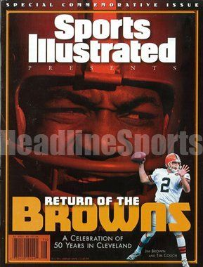 """1999 Jim Brown & Tim Couch Cleveland Browns Commemorative Sports Illustrated . $19.95. BR>1213 Boyles Houston, Tx 77020   Date: 9/1/99 Cover:Jim Brown & Tim Couch - Cleveland Browns (No Mailing Label) Condition:(Newsstand) Thisis an original Sports Illustrated Magazine from the above date. This isthe entire commemorative magazine with no mailing label.  Feel free to check out our """"Me"""" page above for a link to the nation's largest inventory of back-issue Spo..."""