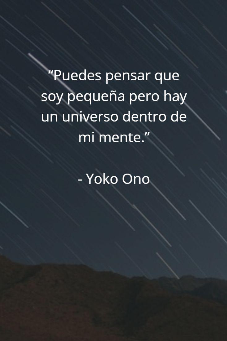 Puedes pensar que soy pequeña... Yoko Ono #citas #quotes #respeto #respect #motivacion