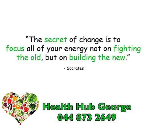 """The secret of change is to focus all of your energy not on fighting the old, but on building the new."" - Socrates #SundayMptovations #HealthHub"