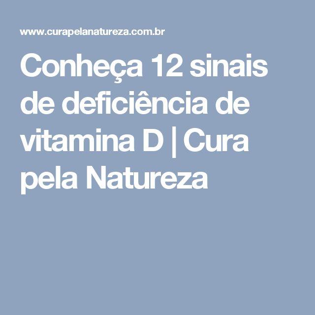 Conheça 12 sinais de deficiência de vitamina D | Cura pela Natureza