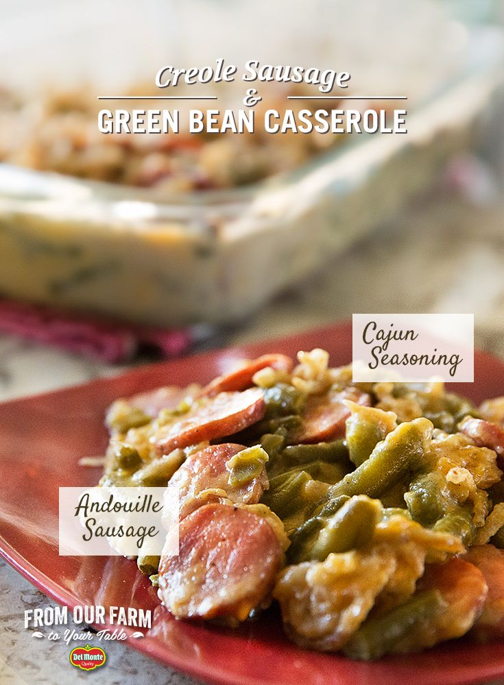 Creole Sausage and Green Bean Casserole – This Holiday give your guests something to talk about, with a New Orleans inspired Green Bean Casserole. With Andouille sausage, creole seasoning and sharp cheddar cheese, this dish gives a spicy kick to a holiday favorite. Best part - just one pot to cook and one to clean!