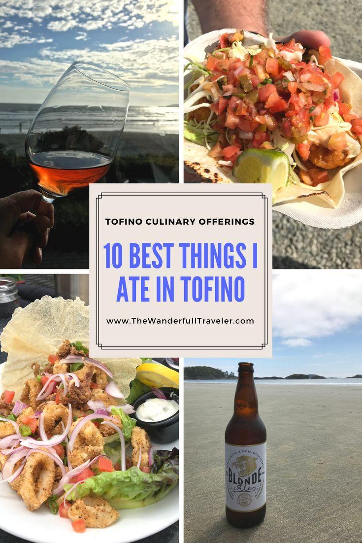 10 Best Things I Ate in Tofino, British Columbia - The Wanderfull Traveler