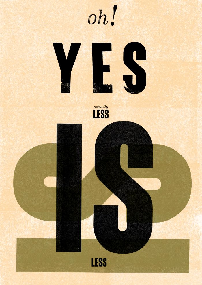 OH YES ACTUALLY LESS IS LESS. High quality graphic prints for sale at www.neigaard.dk/shop. A3 (30x42 cm) and A2 (42x60 cm). Limited edition of 150 pieces.  Signed by artist. Ship worldwide.