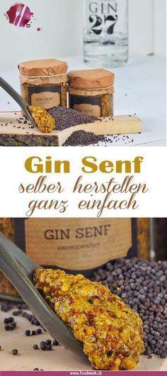 Hausgemachter Gin Senf (inkl. Etikette zum Ausdrucken) Um Senf selber herzustellen braucht es gar nicht viel. Um so gru00f6sser ist die Wirkung wenn ...