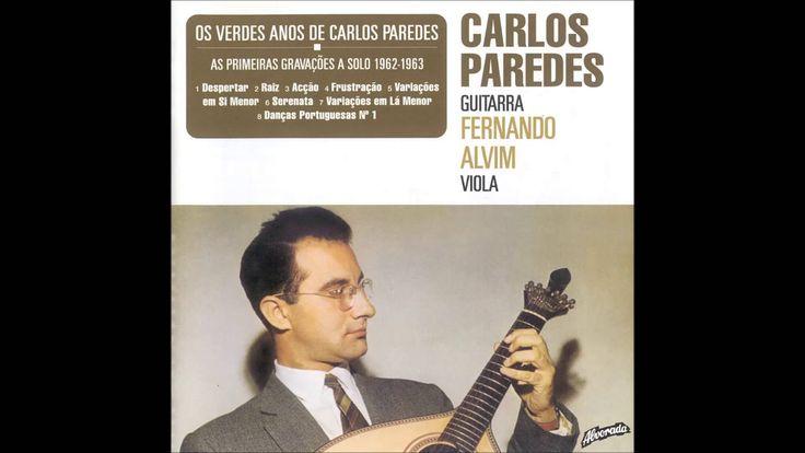 Carlos Paredes - Os Verdes Anos - As Primeiras Gravações a Solo [1962-1963]